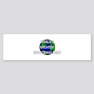 World's Greatest Endocrinolog Bumper Sticker